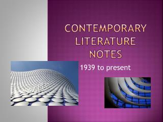 Contemporary Literature Notes