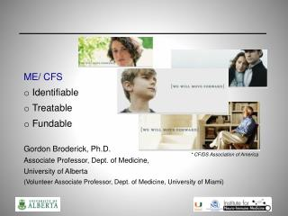 ME/ CFS Identifiable Treatable Fundable