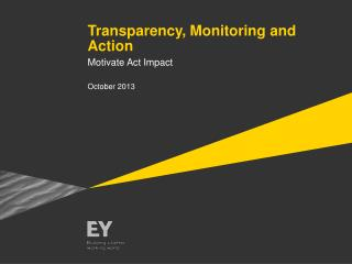 Transparency, Monitoring and Action