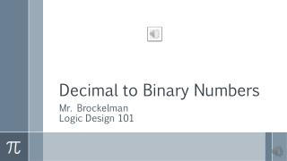 Decimal to Binary Numbers