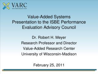 Value-Added Systems Presentation to the  ISBE Performance Evaluation Advisory  Council