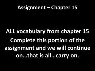 Assignment � Chapter 15