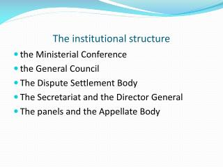 The institutional structure