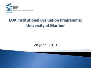 EUA Institutional Evaluation Programme: University of Maribor