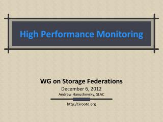 High Performance  Monitoring
