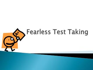 Fearless Test Taking