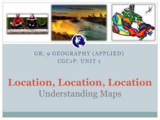 Location, Location, Location Understanding Maps