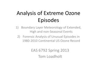 Analysis of Extreme Ozone Episodes