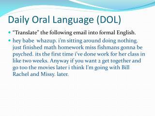 Daily Oral Language (DOL)