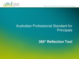 Australian  Professional Standard for Principals 360° Reflection Tool