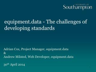 e quipment.data  - The challenges of developing standards