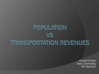 Population  vs transportation revenues