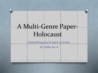 A Multi-Genre Paper- Holocaust