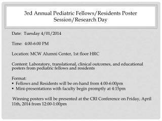 3rd  Annual Pediatric Fellows/Residents Poster Session/Research Day