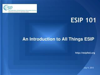 ESIP  101