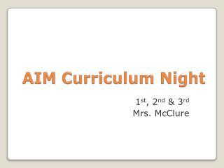 AIM  Curriculum Night