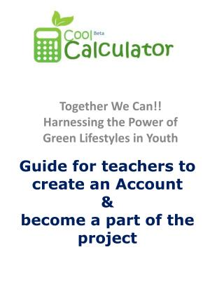 Guide  for teachers to  create  an Account  &  become  a part of the project