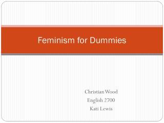 Feminism for Dummies