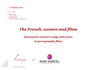 The French, women and films Survey into women's usage and tastes  in pornographic films