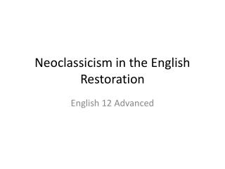 Neoclassicism in the English Restoration