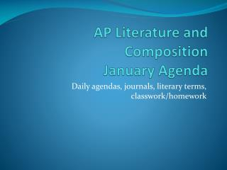 AP Literature and Composition January Agenda