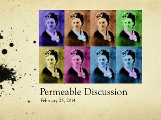 Permeable Discussion