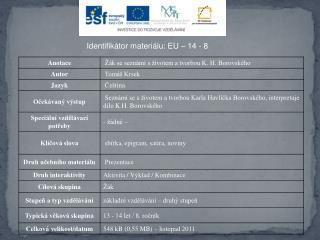 Identifikátor materiálu: EU – 14  - 8