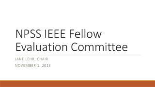 NPSS IEEE Fellow Evaluation Committee