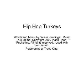 Hip Hop Turkeys