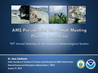 AMS Presidential Town Hall Meeting Plenary Luncheon