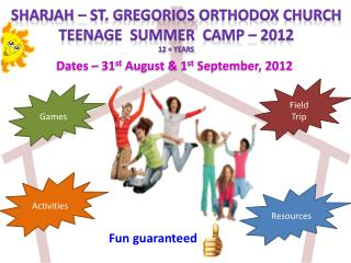 Dates – 31 st  August & 1 st  September, 2012