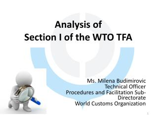 Analysis of Section I of the WTO TFA
