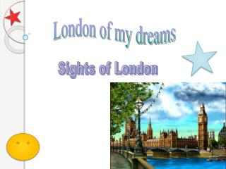 London of my dreams
