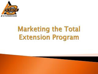 Marketing the Total Extension Program