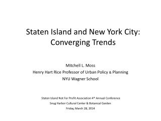 Mitchell L. Moss Henry Hart Rice Professor of Urban Policy  &  Planning NYU Wagner School