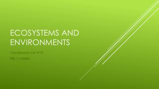 Ecosystems And Environments