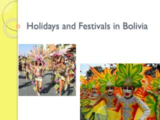 Holidays and Festivals in Bolivia
