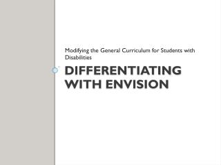 Differentiating with  EnVision