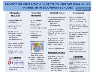 PROMOTING  INTERACTION IN ORDER  TO IMPROVE ORAL SKILLS  IN ENGLISH IN SECONDARY SCHOOLS
