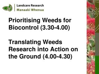 Prioritising Weeds for  Biocontrol