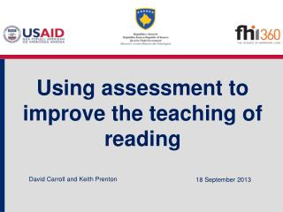 Using assessment to improve the teaching of reading