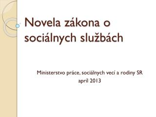 Novela zákona o sociálnych službách