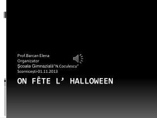 On fête l' Halloween