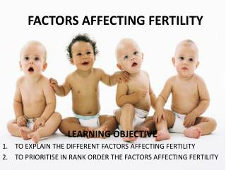 FACTORS AFFECTING FERTILITY