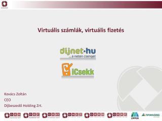 Virtuális számlák, virtuális fizetés