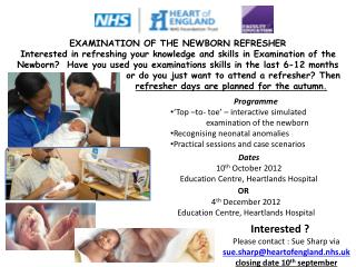 Interested ?  Please contact : Sue Sharp via sue.sharp@heartofengland.nhs.uk