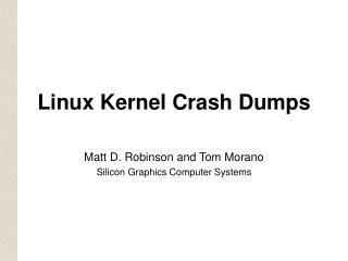 Linux Kernel Crash Dumps