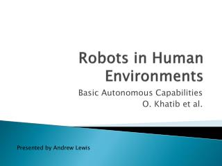 Robots in Human Environments