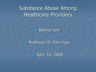 Substance Abuse Among Healthcare Providers