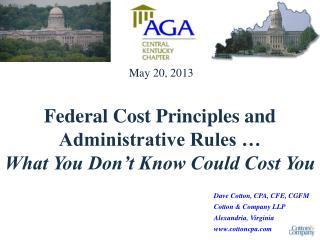 Dave Cotton, CPA, CFE, CGFM Cotton & Company LLP Alexandria, Virginia cottoncpa